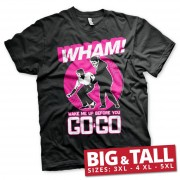 WHAM - Wake Me Up Before You Go-Go Big & Tall T-Shirt