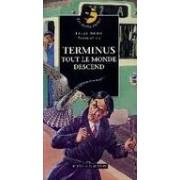 Terminus tout le monde descend - Sonia Delmas - Livre