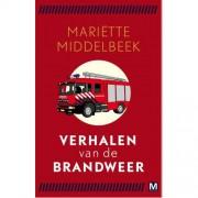 Verhalen van de brandweer - Mariëtte Middelbeek