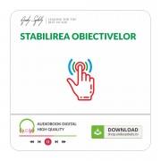Stabilirea Obiectivelor - produs online (MP3)