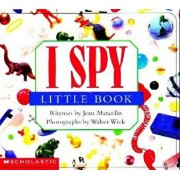 I Spy Little Book: A Book of Picture Riddles/Jean Marzollo