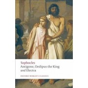 Antigone, Oedipus the King, Electra, Paperback/Sophocles