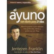El Ayuno Con Diario Para 21 Dias, Paperback/Jentezen Franklin