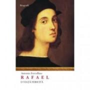 Rafael. O viata fericita