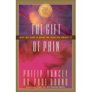 The Gift of Pain: Why We Hurt and What We Can Do about It, Paperback
