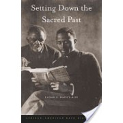 Setting Down the Sacred Past - African-American Race Histories (Maffly-Kipp Laurie F.)(Cartonat) (9780674050792)