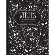 Witch's Composition Book: College Ruled 111 Page Notebook, Paperback