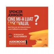 Audiobook - Cine mi-a luat cascavalul?