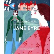 Jane Eyre, by Charlotte Bronte: A Kinderguides Illustrated Learning Guide, Hardcover