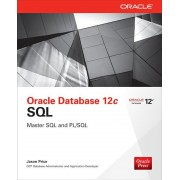 Oracle Database 12c SQL, Paperback