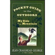 Pocket Guide to the Outdoors: Based on My Side of the Mountain, Paperback