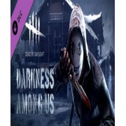 DEAD BY DAYLIGHT - DARKNESS AMONG US (DLC) - STEAM - MULTILANGUAGE - WORLDWIDE - PC