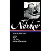 Vladimir Nabokov: Novels 1955-1962: Lolita / Lolita (Screenplay) / Pnin / Pale Fire, Hardcover/Vladimir Nabokov
