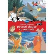 Disney - Cele mai frumoase povesti clasice cu animale Carte + CD. Lectura Stela Popescu