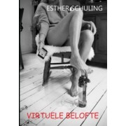 Willie Virtuele Belofte, Esther Schuling