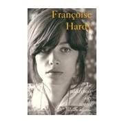 Le désespoir des singes et autres bagatelles - Françoise Hardy - Livre