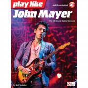 Hal Leonard - Play Like John Mayer: The Ultimate Guitar Lesson