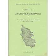 MEZŐKÖVESD ÉS KÖRNYÉKE I-II. kötet