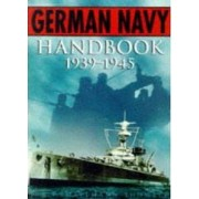 The German Navy Handbook 1939-1945 Showell Jak P. Mallmann