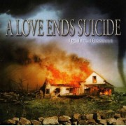 A Love Ends Suicide - Inthe Disaster (0039841457025) (1 CD)