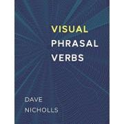 Visual Phrasal Verbs: Black-and-white version, Paperback/David Nicholls
