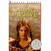 Indian Captive: The Story of Mary Jemison, Paperback