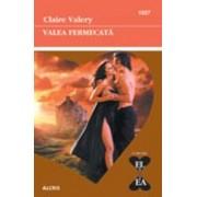 Valea fermecata/Claire Valery