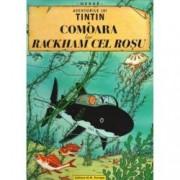 Aventurile lui Tintin. Comoara lui Rackham cel Rosu Vol. 12