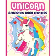 Unicorn Coloring Book for Kids Ages 4-8: 40+ Fun and Beautiful Unicorn Illustrations that Create Hours of Fun (Children Books Gift Ideas), Paperback/Amazing Activity Press
