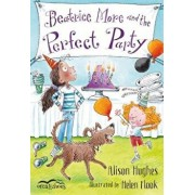 Beatrice More and the Perfect Party, Paperback/Alison Hughes