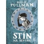 Stín na severu(Philip Pullman)