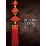 Metabolism of Modern Chinese Society