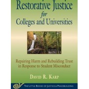 Little Book of Restorative Justice for Colleges and Universities Revised and Updated