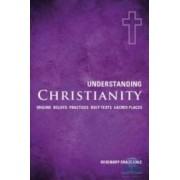 Understanding christianity - Rosemary Drage Hale