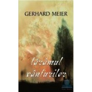 Taramul vanturilor - Gerhard Meier