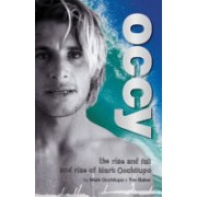 Occy - The Rise and Fall and Rise of Mark Occhilupo (Occhilupo Mark)(Paperback) (9781741666762)
