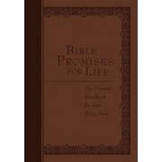 Bible Promises for Life: The Ultimate Handbook for Your Every Need, Hardcover