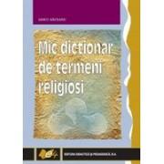 Mic dicţionar de termeni religioşi
