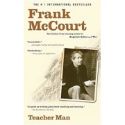 Teacher Man: A Memoir/Frank McCourt