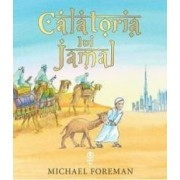 Calatoria lui Jamal - Michael Foreman