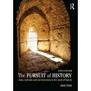 Pursuit of History - Aims, Methods and New Directions in the Study of History (Tosh John)(Paperback) (9781138808089)