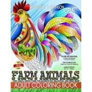 Farm Animals Adult Coloring Book: Farm Animal Design Patterns for Immersive Fun, Relaxation, and Stress Relief, Paperback/Adult Coloring by Abundant Life Co?ors