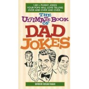 The Ultimate Book Of Dad Jokes by Gordon Hideaki Nagai