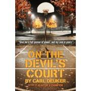 On the Devil's Court, Paperback