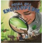 Prima mea enciclopedie animale
