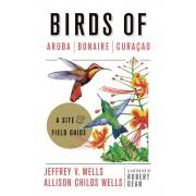 Vogelgids Birds of Aruba, Bonaire, and Curaçao: A Site and Field Guide   Zona Tropical