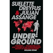 Underground: Tales of Hacking, Madness and Obsession on the Electronic Frontier, Paperback/Julian Assange