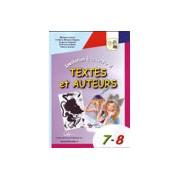 Invitation a la lecture! Textes et Auteurs 7-8