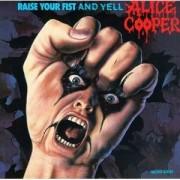 Alice Cooper - Raise Your Fist Yell