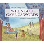 When God Gave Us Words, Hardcover/Sandy Eisenberg Sasso
